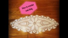 How to crochet oval doily Part 4 of 4
