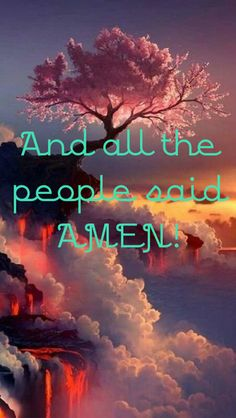 And all the people said....AMEN!