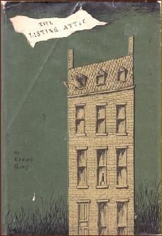 The Listing Attic by Edward Gorey published 1954....*such a mysterious little tale*:)