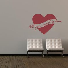 """""""All You Need Is Love"""" Wall Decal"""