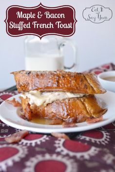 A delicious brunch idea: Cream Cheese Maple and Bacon Stuffed French Toast Recipe from Eat It and Say Yum {The Love Nerds} #breakfastrecipe #frenchtoast #recipe