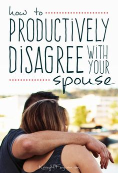 How do you productively disagree with your spouse? Is it even possible? Oh, yes, it is. It just takes a little practice and purpose and intention.