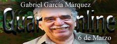 6 de Marzo de 1927 nace Gabriel García Márquez, escritor colombiano, premio Nobel de Literatura en 1982. http://www.quaronline.com/