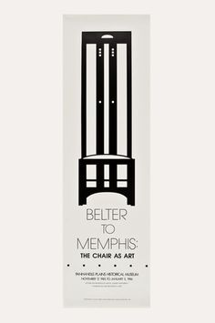 The Modern Archive - Belter to Memphis: The Chair as Art Poster by the Panhandle Plains Historical Museum. Produced for an exhibition in 1985. Poster features the Ingram High Chair by Charles Rennie Mackintosh from 1900. #themodernarchive #artposters
