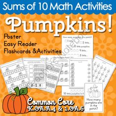Pumpkins! Sums of 10 Math Activities from Selma Dawani on TeachersNotebook.com (27 pages)  - Students learn sums of ten (pumpkin theme)