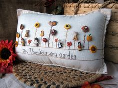 My Thanksgiving Garden Pillow (Cottage Style)