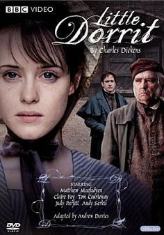 Little Dorrit [videorecording] / 2 Entertain ; British Broadcasting Corporation ; a BBC Drama/WGBH co-production ; produced by Lisa Osborne ; adapted by Andrew Davies ; directed by Dearbhla Wash, Adam Smith, Diarmuid Lawrence.