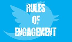 7 #Twitter Rules For Business Engagement.