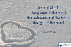 <3 Love of Allah <3 is the light of the heart <3 <3 <3 .....