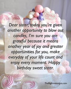 Birthday Wishes For Sister Quotes with regard to Ideas - Birthday Ideas Make it Birthday Caption For Sister, Birthday Greetings For Sister, Birthday Messages For Sister, Happy Birthday Wishes Messages, Happy Birthday Wishes Sister, Message For Sister, Birthday Wishes And Images, Birthday Quotes For Best Friend, Birthday Thoughts For Sister