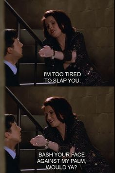"""When she refused to let fatigue get in the way of administering a punishment. 