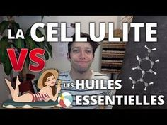 Click to Watch > CELLULITE - Remède naturel aux huiles essentielles in HD