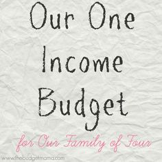 I'm sharing our one income budget for our family of four - with real numbers! See how we live on $58K a year as a family of four! family finances, family budget