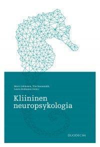 Kauttaaltaan päivitetty Kliininen neuropsykologia sisältää sairauskohtaista tietoa ja neuropsykologisen tutkimuksen ja kuntoutuksen yleisperiaatteita.