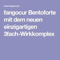 fangocur Bentoforte mit dem neuen einzigartigen 3fach-Wirkkomplex