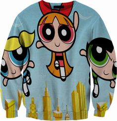 Powerpuff Girls Sweater Crewneck Sweatshirt by YeahWhateverz, $59.87