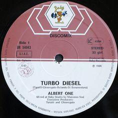 Albert One- Turbo Diesel (Vinyl,12'') 1984 Baby Records, Italo Disco, Jukebox, Diesel, Gazebo, Rolo, Diesel Fuel, Kiosk, Deck Gazebo