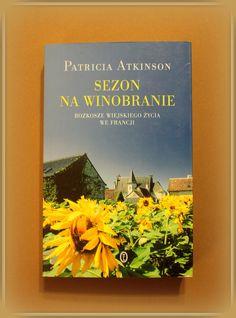Książka dla Ciebie i na prezent - Sezon na winobranie. Rozkosze wiejskiego życia we Francji- w księgarni PLAC FRANCUSKI. Ta książka jest pochwałą prostych uroków wiejskiego życia, dobrego wina, przyjaźni, życia ściśle zespolonego z mądrym rytmem natury