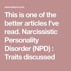 This is one of the better articles I've read. Narcissistic People, Narcissistic Mother, Narcissistic Behavior, Narcissistic Sociopath, Narcissistic Personality Disorder, Abusive Relationship, Toxic Relationships, Narcissist Quotes, Mental Disorders