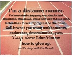 If your a long distance runner you most likely feel this way !