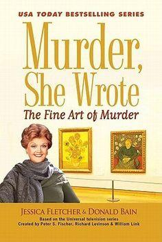 The Fine Art of Murder (Murder She Wrote #36)  by Jessica Fletcher, Donald Bain