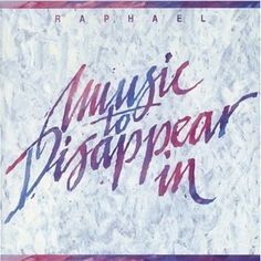 Music to Disappear In (Raphael) | Reiki Nuevo
