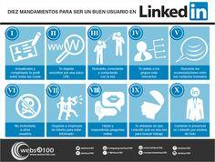 Los 10 mandamientos del saber estar en Linkedin en una infografía en español. #CommunityManager