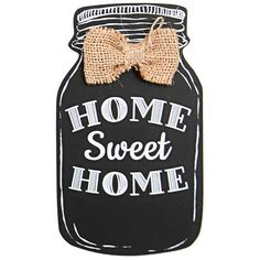 DEI 'Home Sweet Home' Mason Jar Sign ($4.99) ❤ liked on Polyvore featuring home, home decor, wall art, home sweet home wall art, home sweet home decor, home sweet home sign, rustic home decor and rustic wall art