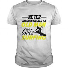 never underestimate old man who loves surfing #Surfing #tshirts #hobby #gift #ideas #Popular #Everything #Videos #Shop #Animals #pets #Architecture #Art #Cars #motorcycles #Celebrities #DIY #crafts #Design #Education #Entertainment #Food #drink #Gardening #Geek #Hair #beauty #Health #fitness #History #Holidays #events #Home decor #Humor #Illustrations #posters #Kids #parenting #Men #Outdoors #Photography #Products #Quotes #Science #nature #Sports #Tattoos #Technology #Travel #Weddings #Women