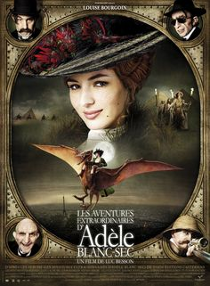 Les Aventures Extraordinaires d'Adèle Blanc-Sec - Directed by Luc Besson. Netflix Movies For Kids, Best Kid Movies, Films On Netflix, Movies To Watch, Good Movies, Movies And Tv Shows, Adele, Louise Bourgoin, Steampunk Movies
