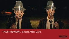 TADFF 2014 Review: Shorts After Dark