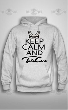 Bull-shirt.com Keep Calm Take Care ovo owl Drake Hoodie Bull-shirt.com