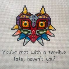 You've met with a terrible fate... I remember the first time he said this to me.