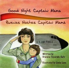 Latinas for Latino Lit: Book Review: Good Night Captain Mama, Buenas noches Capitán Mamá