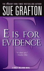E is for Evidence by Sue Grafton, Author of the Kinsey Millhone Mysteries