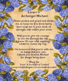Archangel Michael Prayer - asking for Protection - Strength - Courage - from 'A Pocketful of Comfort' by Mary Jac