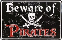 Beware of Pirates Metal Sign Bar Wall Decor Funny Skull Vtg Rustic Nautical