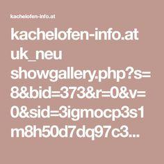 kachelofen-info.at uk_neu showgallery.php?s=8&bid=373&r=0&v=0&sid=3igmocp3s1m8h50d7dq97c3mt3