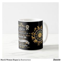 March Woman Slogan Coffee Mug #marchgirl #birthday #march #zodiac