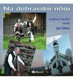 Na dúbravskú nôtu Kolekcia ľudových piesní z Dúbrav v podaní miestnych sólistov. Ľudovú hudbu vedie Ján Klinec.