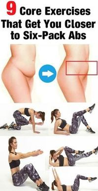 9 CORE EXERCISES THAT GET YOU CLOSER TO SIX-PACK ABS [MUST READ] – ⓅⓃⓉⓇ