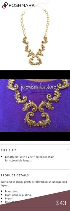 """NWT. J. Crew Staggered scrollwork necklace New with Tag. Excellent Condition. Come with no-original pouch.  SIZE & FIT Length: 18"""" with a 2 1/4"""" extender chain for adjustable length. PRODUCT DETAILS Our kind of chain: pretty scrollwork in an unexpected layout.  Brass, zinc. Light gold ox plating. J. Crew Jewelry"""