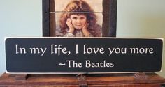 wood sign song quote beatles wall hanging rustic home decor primitive. $23.00, via Etsy.