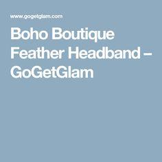 Boho Boutique Feather Headband – GoGetGlam