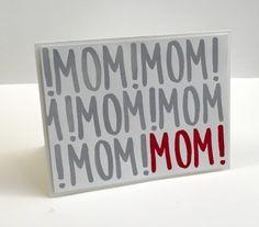 MOM! MOM! MOM! Perfe