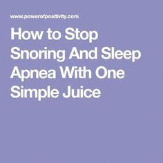 Stop Snoring Remedies - How to Stop Snoring And Sleep Apnea With One Simple Juice The Easy, 3 Minutes Exercises That Completely Cured My Horrendous Snoring And Sleep Apnea And Have Since Helped Thousands Of People – The Very First Night! What Causes Sleep Apnea, Cure For Sleep Apnea, Sleep Apnea Remedies, Insomnia Remedies, Trying To Sleep, How To Get Sleep, How To Make Juice, Diabetes, Circadian Rhythm Sleep Disorder