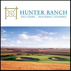 Hunter Ranch GC, Paso Robles, CA - Ken Hunter's 3rd course after La Purisma and Sandpiper.  The California central coast is rolling, golden countryside, filled with Live Oak and perfect sky.  This is a supreme golf course.
