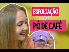 ESFOLIAÇÃO COM PÓ DE CAFÉ