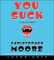You Suck: A Love Story by Christopher Moore - Audiobook - Crazy, funny, vampire tale including Chet, the fat shaved cat in a red sweater. Dangerous at points to drive from laughing. Excellent diary entries. Book challenge vampire category.