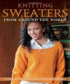 Knitting Sweaters from Around the World: 18 Heirloom Patterns in a Variety of Styles and Techniques by Kari Cornell http://www.amazon.com/dp/0760342652/ref=cm_sw_r_pi_dp_rI0Svb0HVRQGF